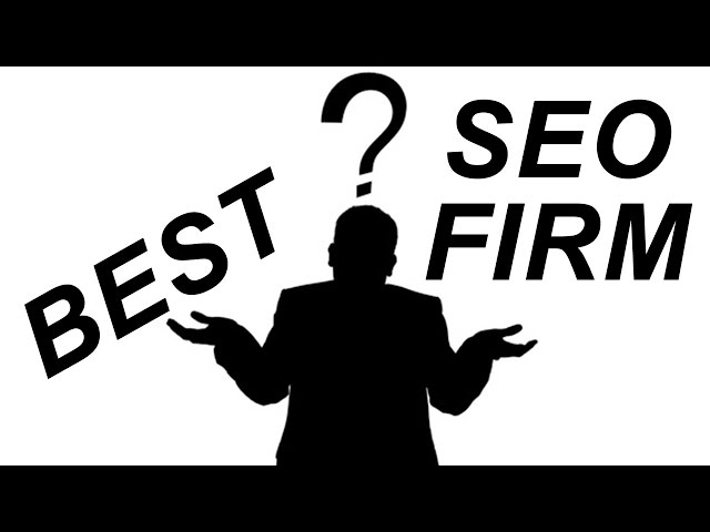 Choose Best Search Engine Optimization Firm
