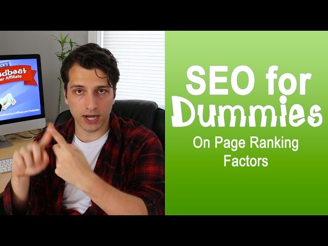 Organic SEO For Dummies