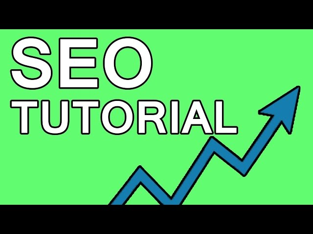 SEO Tutorial And Tips