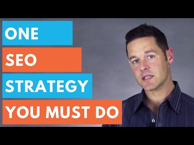 SEO Strategy That You Must Do